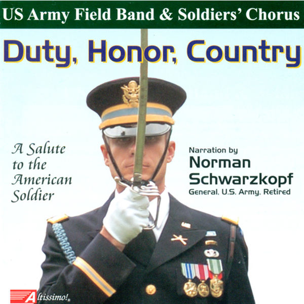 United States Army Field Band Soldiers' Chorus - Choral Concert: United States Army Soldier's Chorus - Egner, P. / Harling, W.F. / Gould, M. / Kittredge, W. / Hearshen, I. (Duty, Honor, Country)
