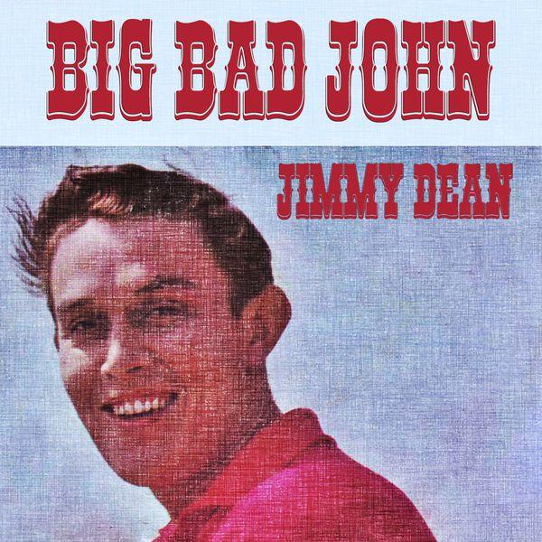 Jimmy Dean - Big Bad John