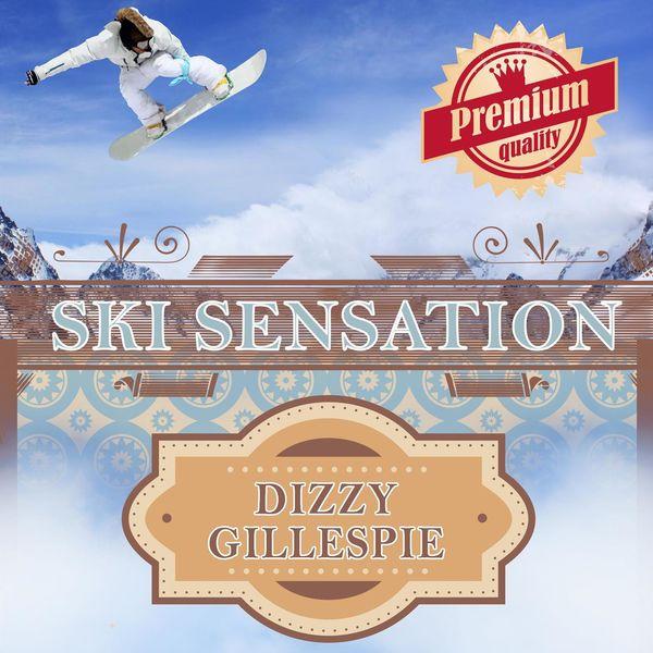 Dizzy Gillespie - Ski Sensation