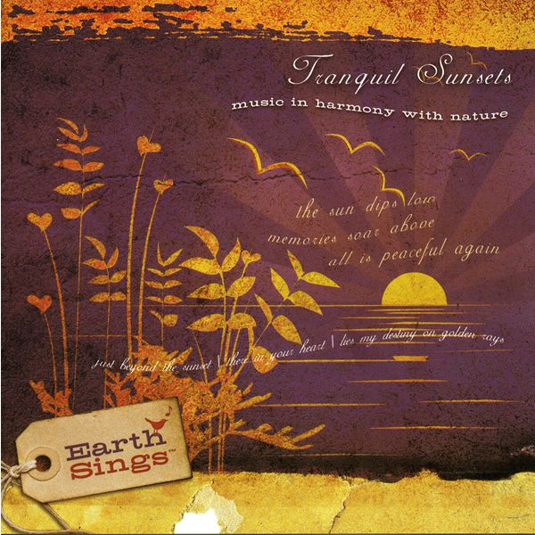 Various Artists - EARTH SINGS: Tranquil Sunsets
