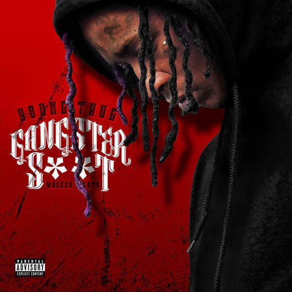 Young Thug - Gangster Shit