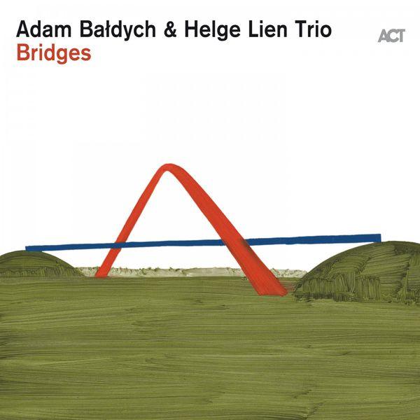 Adam Baldych - Bridges