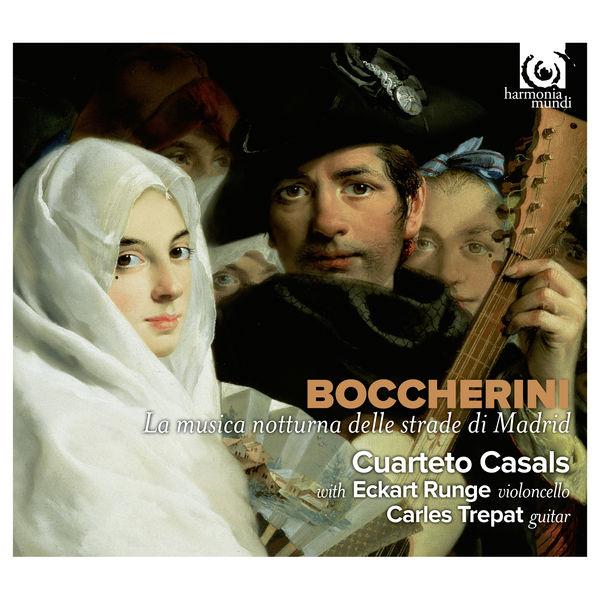 Cuarteto Casals - Boccherini: La musica notturna delle strade di Madrid