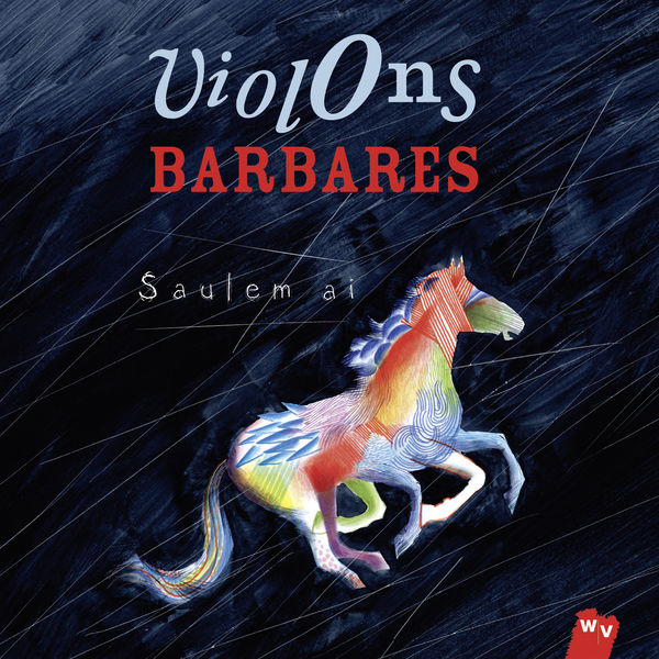 Violons Barbares - Saulem ai