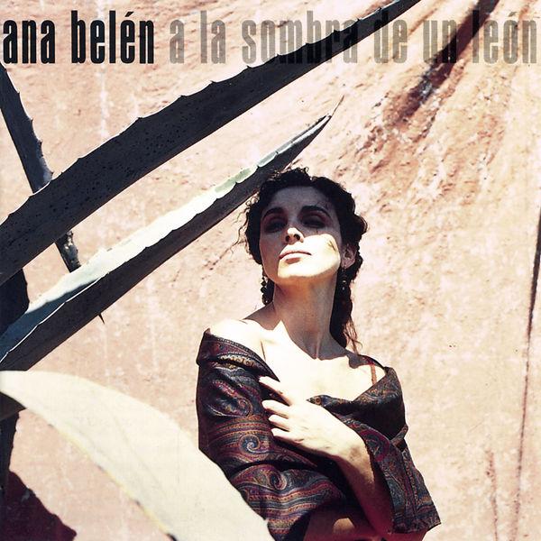 Ana Belén - A La Sombra De Un León