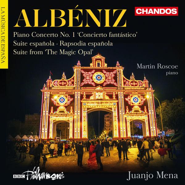 Martin Roscoe - Albéniz : Orchestral Works