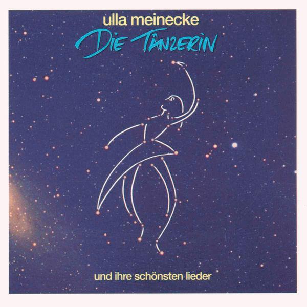 Ulla Meinecke|Die Tänzerin