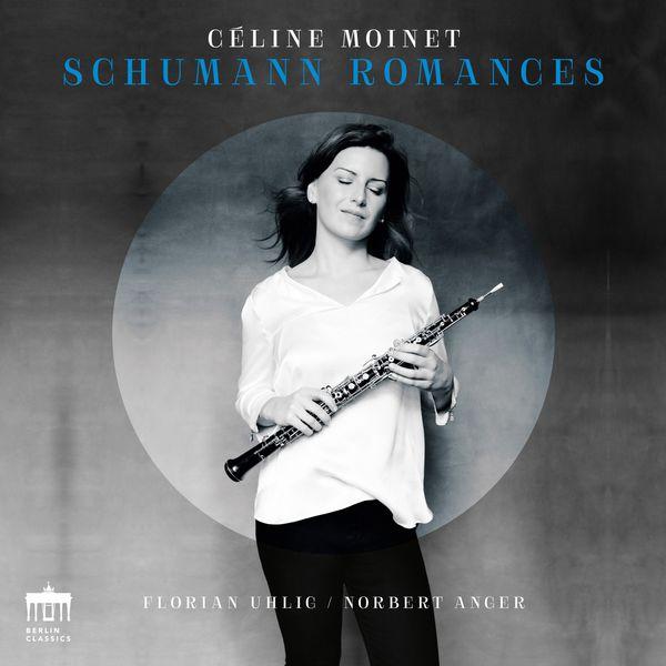 Céline Moinet - Schumann Romances