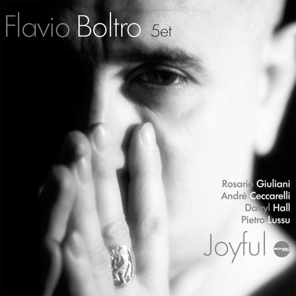 Álbum Joyful, Flavio Boltro 5et | Qobuz: descargas y streaming en ...