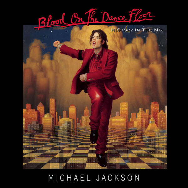 Michael Jackson|BLOOD ON THE DANCE FLOOR/ HIStory In The Mix