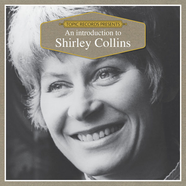 Shirley Collins - An Introduction to Shirley Collins