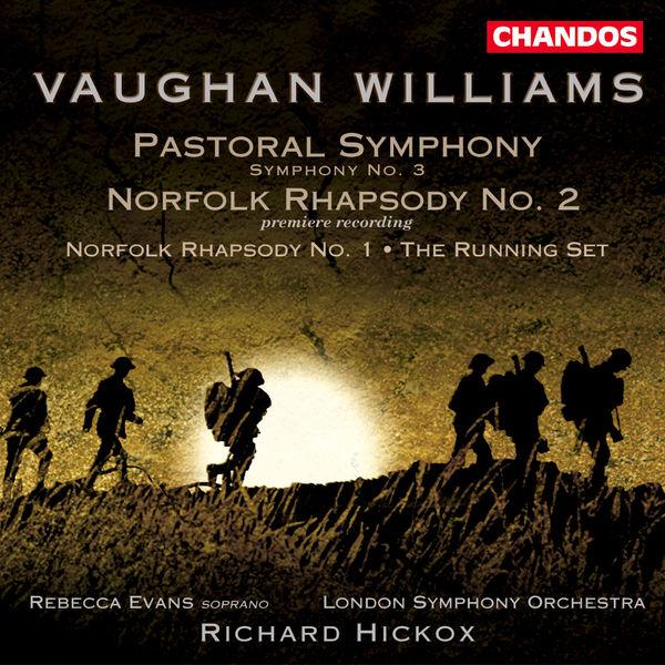 Richard Hickox - Pastoral Symphony - Norfolk Rhapsodies n° 1 & 2 - The Running Set