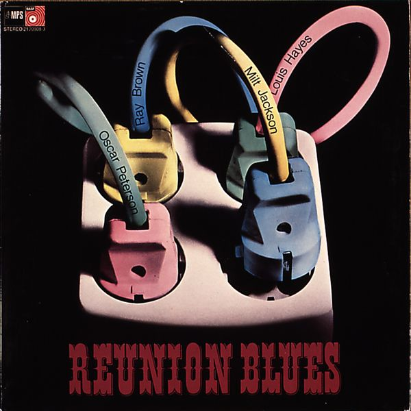 The Oscar Peterson Trio - Reunion Blues (Remastered Anniversary Edition)