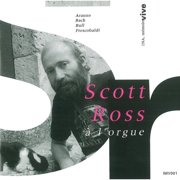 Scott Ross - Orgues Historiques de Cuers et Gimont