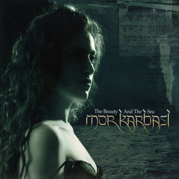 Mor Karbasi - The Beauty and the Sea