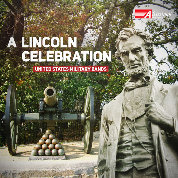 United States Coast Guard Band - A Lincoln Celebration