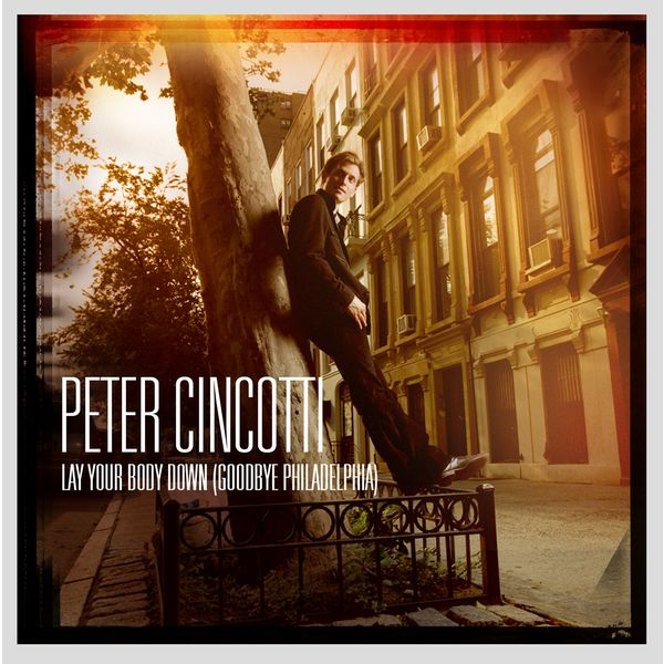 Peter cincotti goodbye philadelphia download mp3 album.