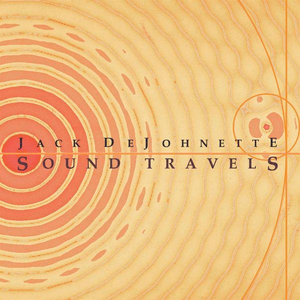 Jack DeJohnette - Sound Travels
