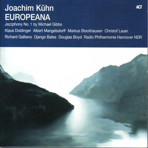 Joachim Kühn - Europeana - Jazzphony No. 1