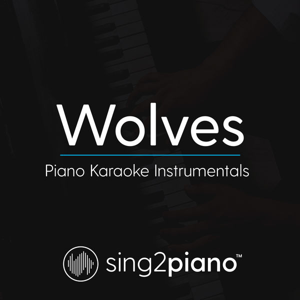 Sing2Piano - Wolves