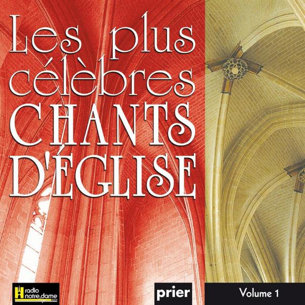 Ensemble Vocal l'Alliance - Les plus célèbres chants d'église, Vol. 1