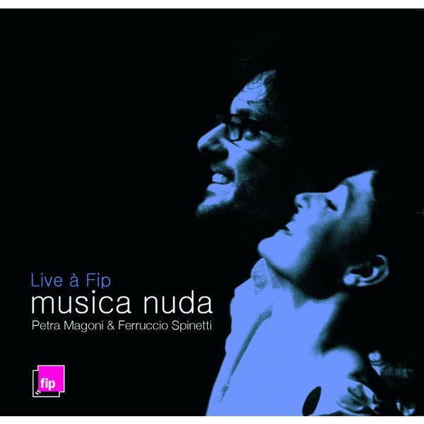 Petra Magoni - Musica Nuda - Live à FIP