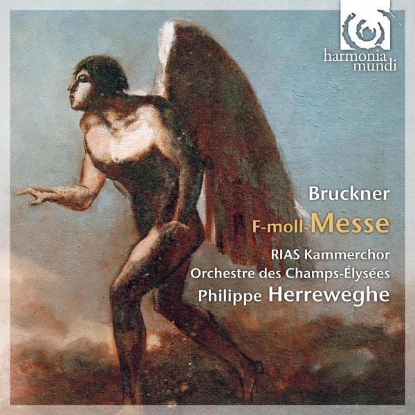 Philippe Herreweghe - Anton Bruckner : Messe (Mass) n° 3