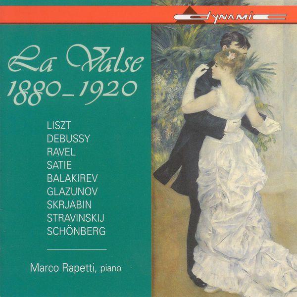 Marco Rapetti - Valse (La), 1880-1920