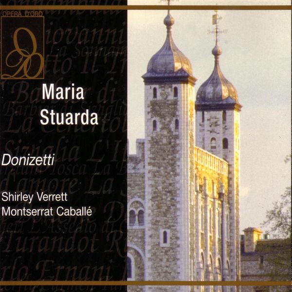 Gaetano Donizetti - Maria Stuarda