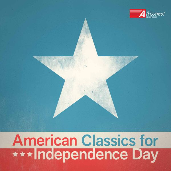 The United States Coast Guard Band - American Classics for Independence Day