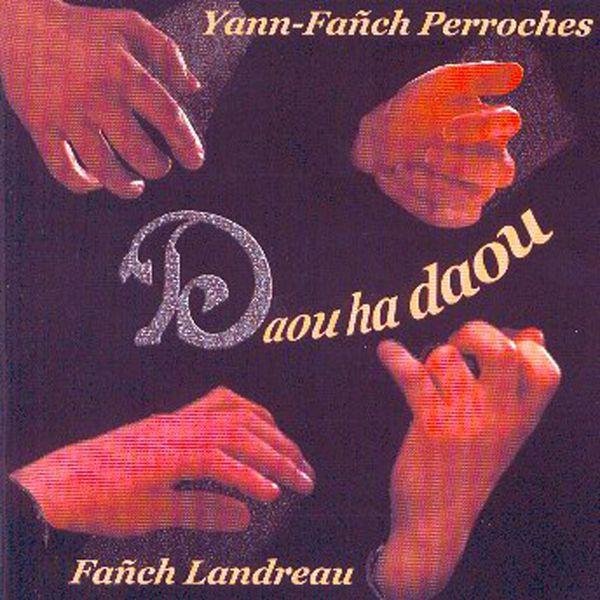 Yann Fanch Perroches - Daou ha daou (Fiddle and Diatonic Accordion- Celtic Instrumentals Music from Brittany - Keltia Musique - Bretagne)