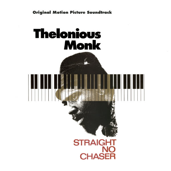 Thelonious Monk - Straight No Chaser - Original Motion Picture Soundtrack