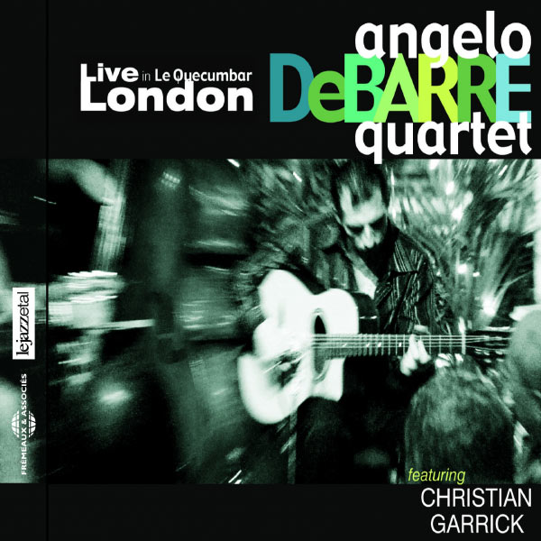 Angelo Debarre - Angelo Debarre Quartet - Live in London