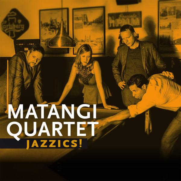Matangi Quartet - Jazzics