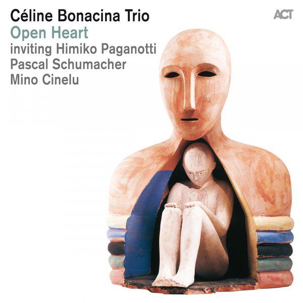 Céline Bonacina - Open Heart