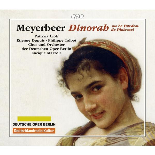 Enrique Mazzola - Meyerbeer: Dinorah