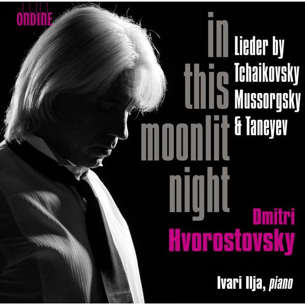 Dmitri Hvorostovsky - In this moonlit night