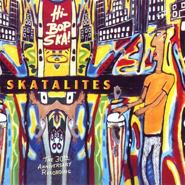 Skatalites - Hi-Bop Ska