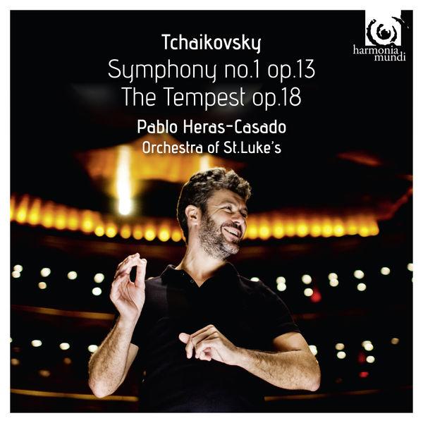 Pablo Heras-Casado - Tchaikovsky: Symphony No.1 - The Tempest, Op.18