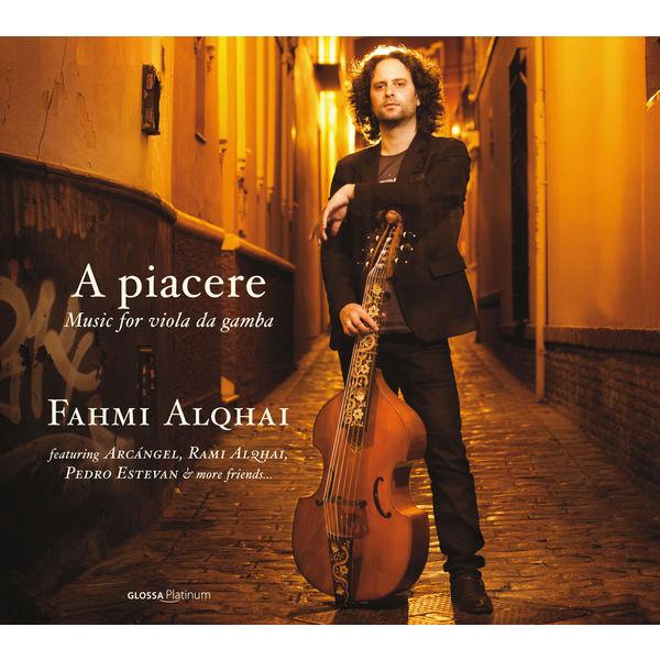 Fahmi Alqhai - A piacere: Music for Viola da Gamba