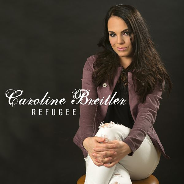 Caroline Breitler - Refugee