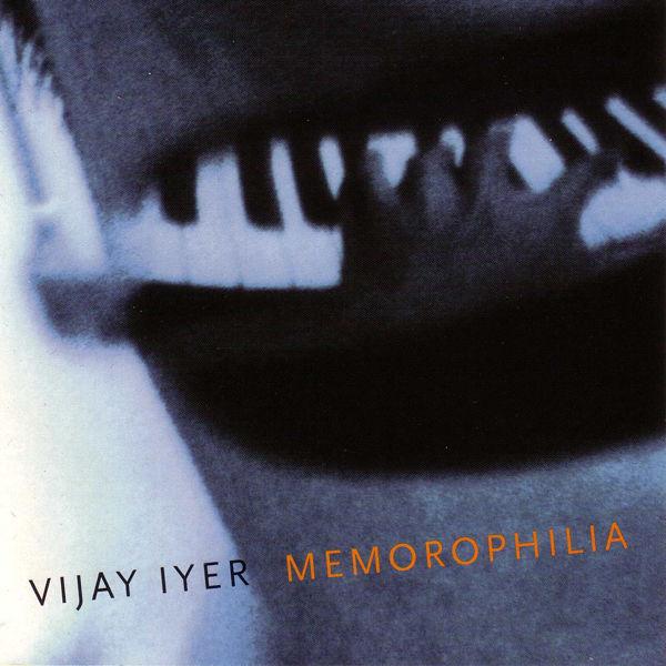 Vijay Iyer - Memorophilia