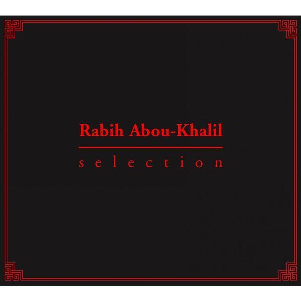 Rabih Abou-Khalil - Al-Jadida