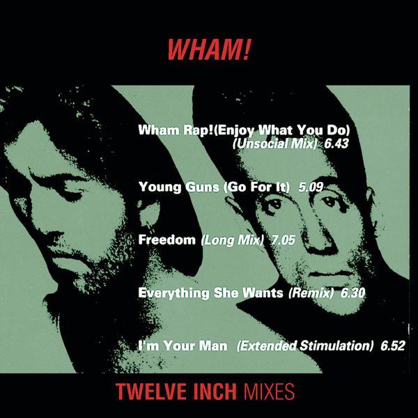 """Wham! - Wham 12"""" Mixes"""