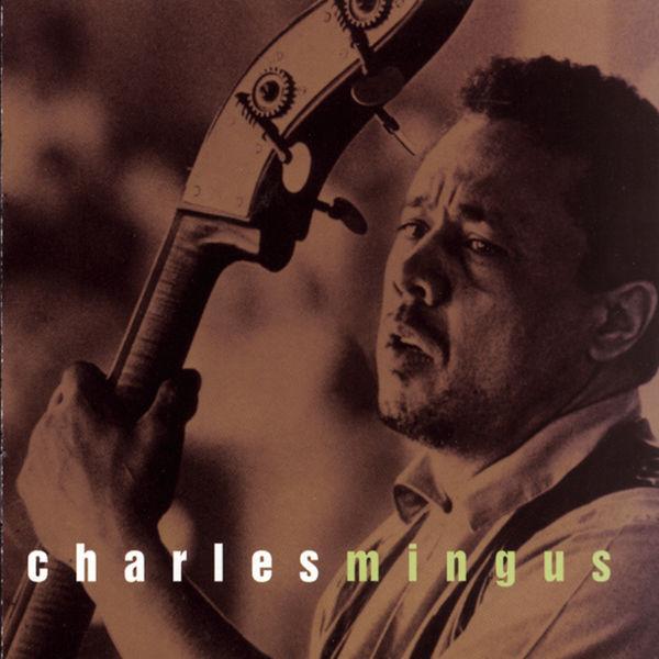 Charles Mingus - Columbia Jazz