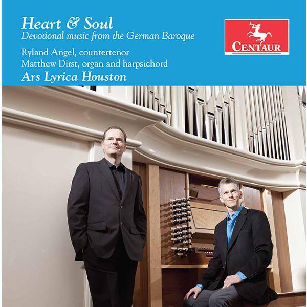Ars Lyrica Houston - Heart & Soul