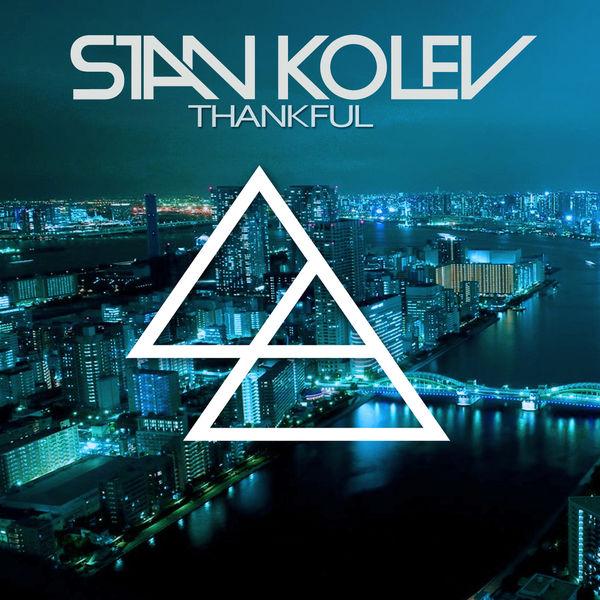 Stan Kolev - Thankful