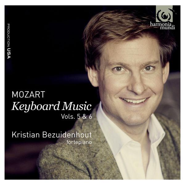 Kristian Bezuidenhout - Wolfgang Mozart : Keyboard Music (Vols.5 & 6)