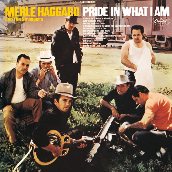 Merle Haggard - Pride In What I Am
