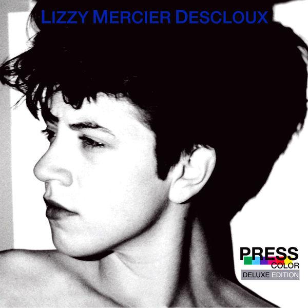 Lizzy Mercier Descloux - Press Color (Deluxe Edition)